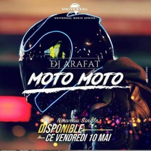 [Music + Video] DJ Arafat – Moto Moto