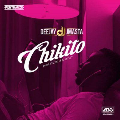 Deejay J Masta – Chikito