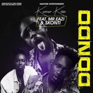 Kwaw Kese ft. Skonti & Mr Eazi – Dondo (Gee Mix)