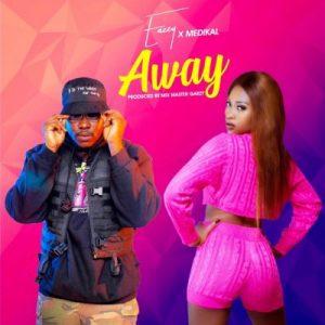 Eazzy ft. Medikal – Away (Prod. by Masta Garzy)