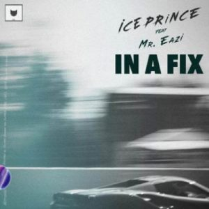Ice Prince ft. Mr Eazi – In A Fix (Prod. By JaySynthsBeatz)