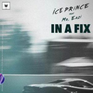 Ice Prince ft. Mr Eazi – In A Fix (Prod. By JaySynthsBeatz)