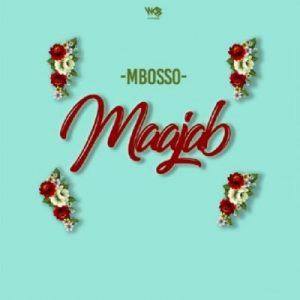 Mbosso – Maajab (Prod. Lizer Classic)