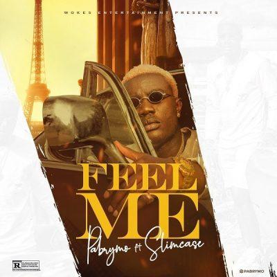 PaBrymo ft. Slimcase – Feel Me