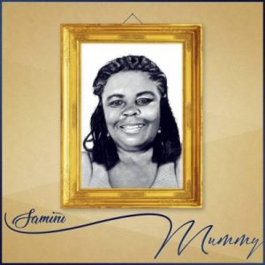 Samini – Mummy (Make Her Happy Riddim)