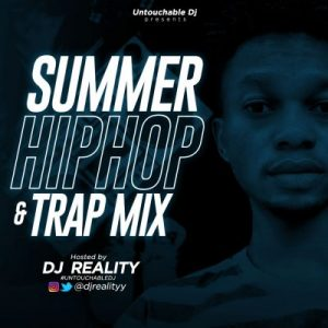 [Mixtape] DJ Reality - Summer Hiphop & Trap Mix