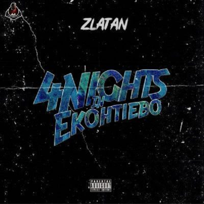 Zlatan – 4 Nights In Ekohtiebo
