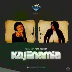 Abdukiba ft. Alikiba – Kajiinamia
