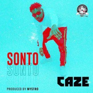 CaZe – Sonto (Prod. Mystro)