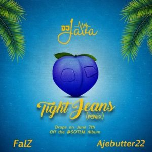 DJ Java ft. Falz & Ajebutter22 – Tight Jeans (Remix)