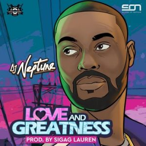 DJ-Neptune-Love-And-Greatness-EP