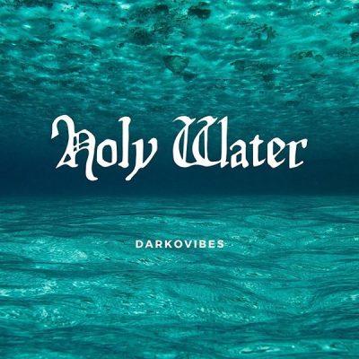 Darkovibes – Holy Water