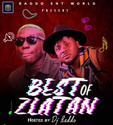 [Mixtape] DJ Baddo – Best Of Zlatan Mix