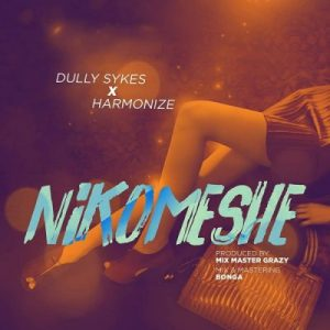 Dully Sykes ft. Harmonize – Nikomeshe