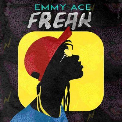 Emmy Ace – Freak (Oye Mi)