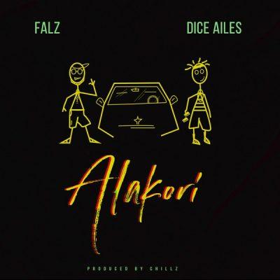 Falz ft. Dice Ailes – Alakori