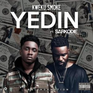 Kweku Smoke ft. Sarkodie – Yedin (Prod. by Atown TSB)