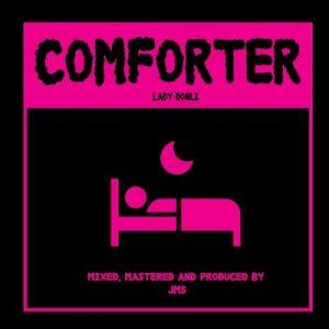 Lady Donli – Comforter