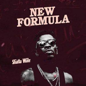 Shatta Wale – New Formula