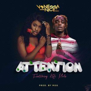 Vanessa Nice ft. Kofi Mole – Attention