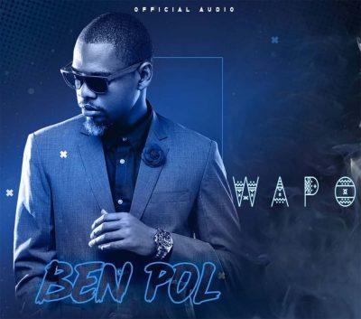 [Music + Video] Ben Pol – Wapo