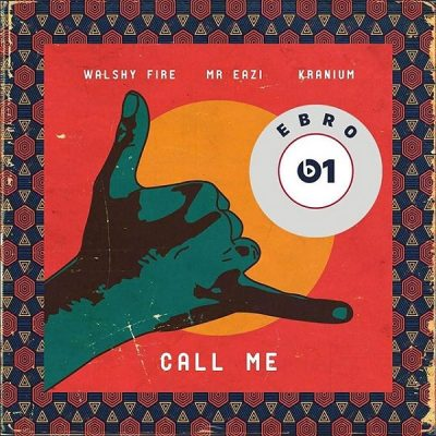 Walshy Fire ft. Mr Eazi & Kranium – Call Me