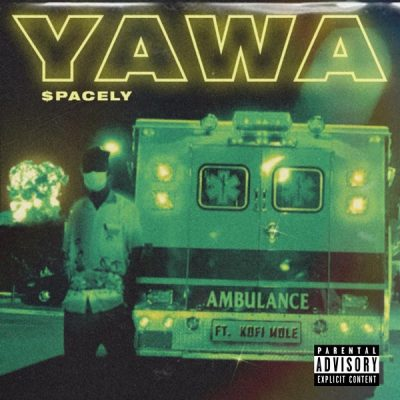 $pacely ft. Kofi Mole – Yawa