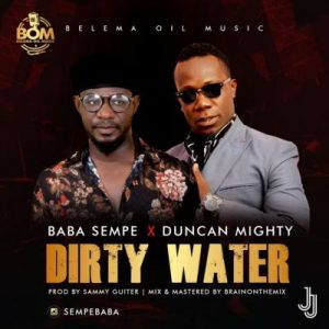 BABA-SEMPE-X-DUNCAN-MIGHTY-DIRTY-WATER