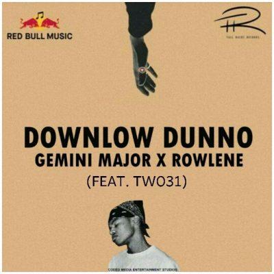 Gemini-Major-Downlow-Dunno