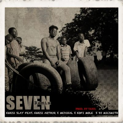 Kwesi Slay ft. Kwesi Arthur, Medikal, Kofi Mole & DJ MicSmith – Seven (Remix)