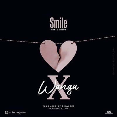 Smile TheGenius – X Wangu