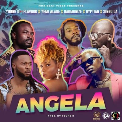 Young D ft. Flavour, Yemi Alade, Harmonize, Gyptian & Singuila – Angela