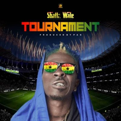 shatta wale - tournament
