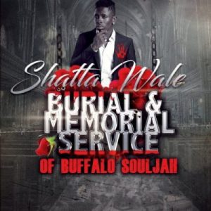 Shatta Wale – Burial & Memorial Of Buffalo Souljah