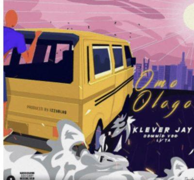 Klever Jay ft. Lyta & Demmie Vee – Omo Ologo