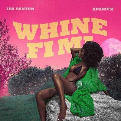 1da Banton ft. Kranium – Whine Fi Mi