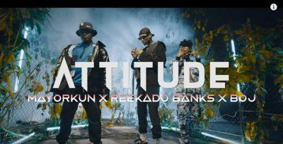 [Video] Attitude ft. Mayorkun, Reekado Banks & BOJ – Higher Your Body