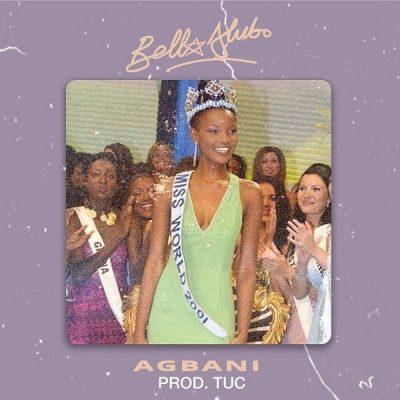 Bella Alubo – Agbani (Prod. TUC)