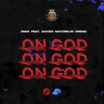 DMW ft. Davido, Mayorkun & Dremo – On God