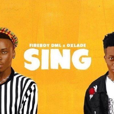 Fireboy DML ft. Oxlade – Sing
