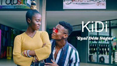 [Music + Video] KiDi – Gyal Dem Sugar