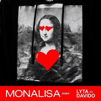 Lyta ft. Davido – Monalisa (Remix)