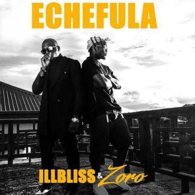 [Video] iLLBliss ft. Zoro – Echefula
