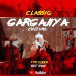 [Video] ClassiQ – Gargajiya