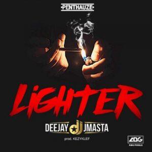 Deejay J Masta – Lighter