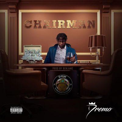 Dremo – Chairman (Prod. Benjamz)