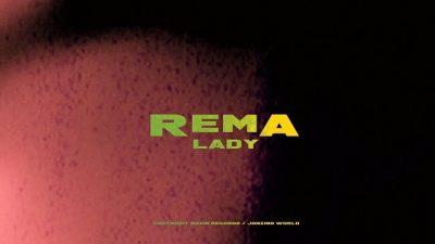 [Video] Rema – Lady
