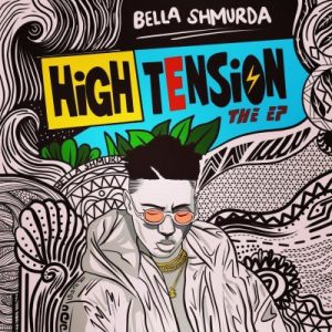 [Album] Bella Shmurda – High Tension (EP)