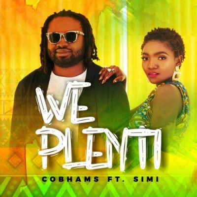 Cobhams Asuquo & Simi – We Plenti [Music + Video]