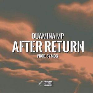 Quamina MP – After Return (prod. MOG Beatz)